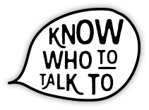 Know who to talk to